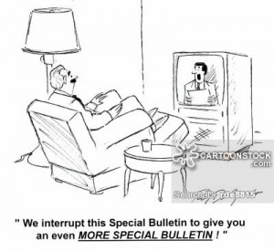 'We interrupt this Special Bulletin to give you an even more special bulletin!'